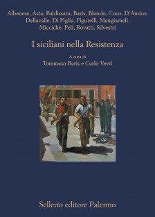 Resistenza e Sicilia: un libro per scoprirne il legame