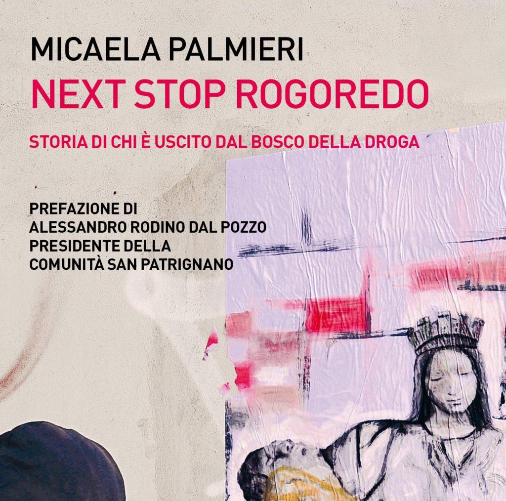 Next stop Rogoredo: Micaela Palmieri e il viaggio nell'orrore